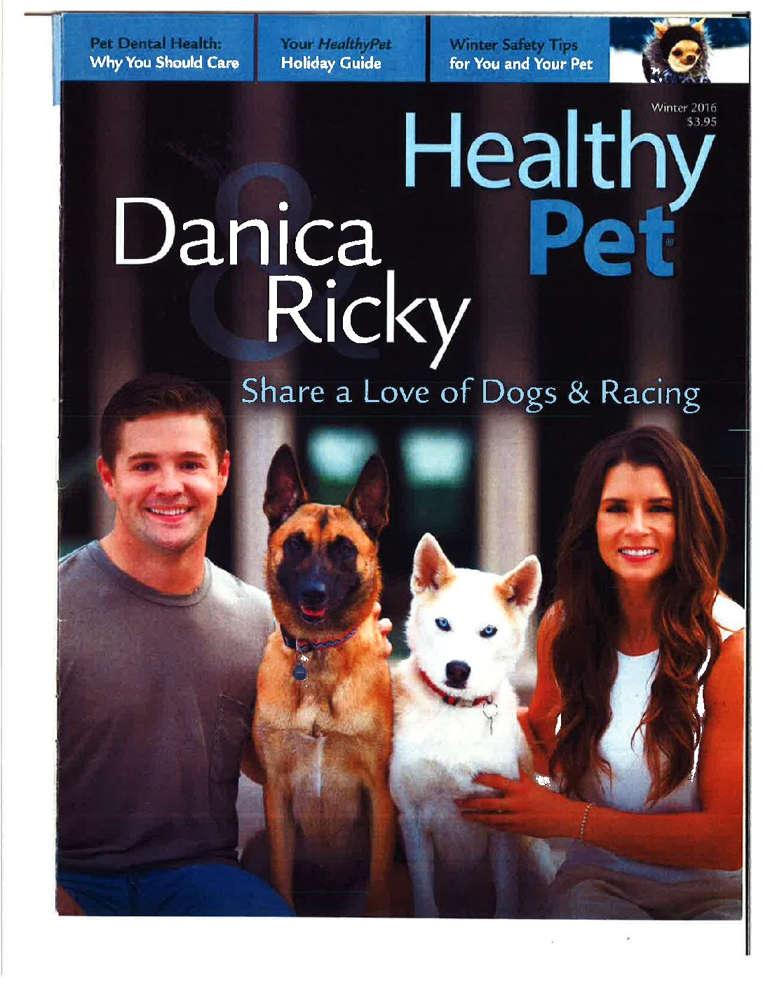 HealthyPet_Winter2016_DanicaPatrick_RickyStenhouse_DogsRacing